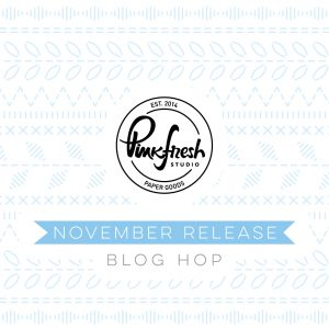 Pinkfresh Studio November 2020 Essentials Die Release Blog Hop!