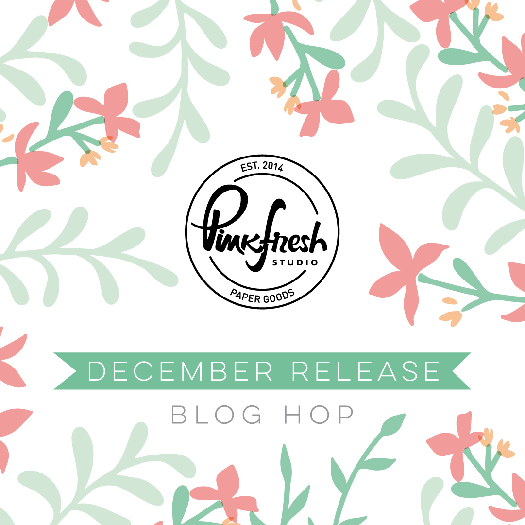 Pinkfresh Studio December 2020 Stencil and Die Release Blog Hop