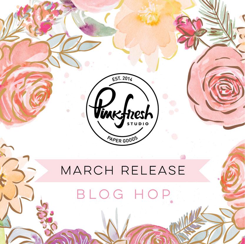 Pinkfresh Studio March 2021 Stamp, Die, and Washi Release Blog Hop
