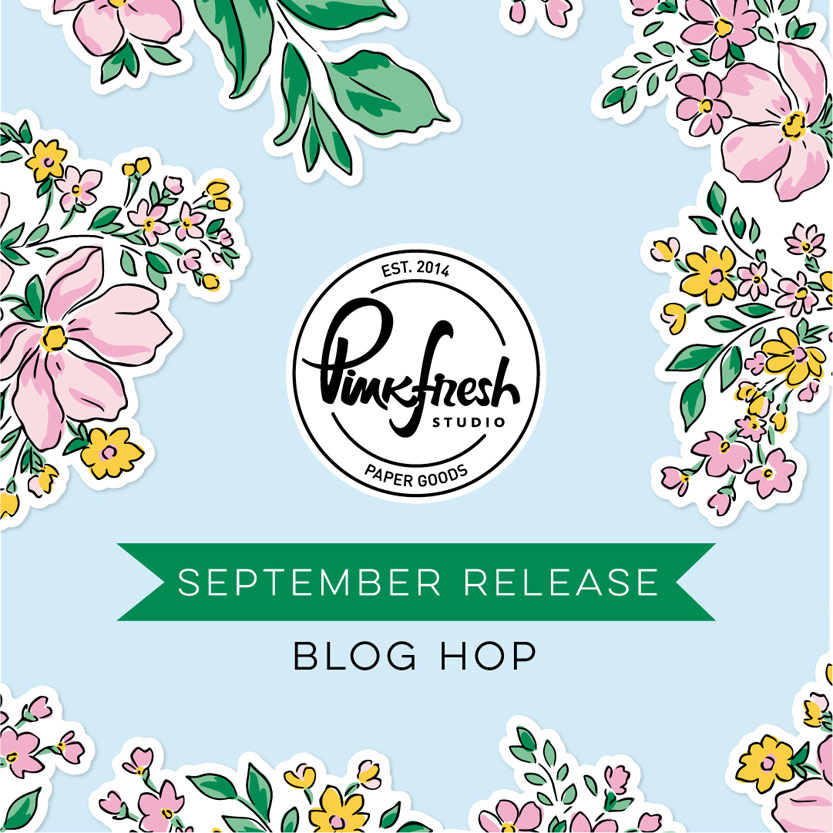 Read more about the article Pinkfresh Studio September Stamp, Die, Stencil, and Hot Foil Release